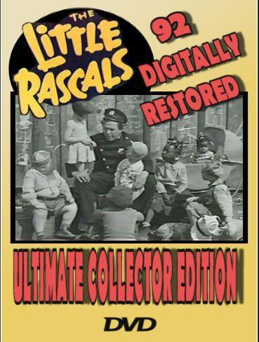 Little Rascals Ultimate Collector Edition ~ 92 Digitally Restore